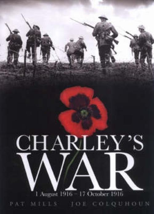 Charley's War 1 August 1916-17 October 1916