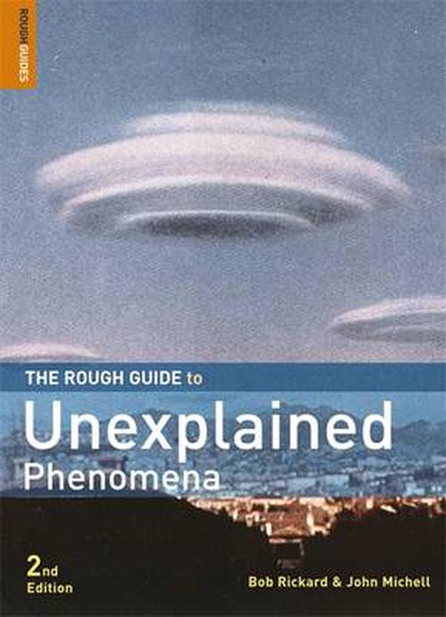 The Rough Guide to Unexplained Phenomena