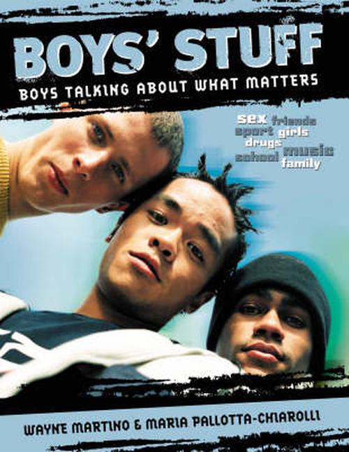 Boys' Stuff: Boys Talking about What Matters