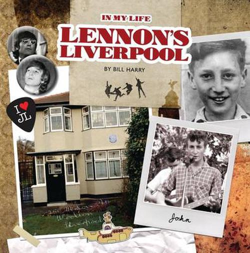 Lennon's Liverpool - in My Life