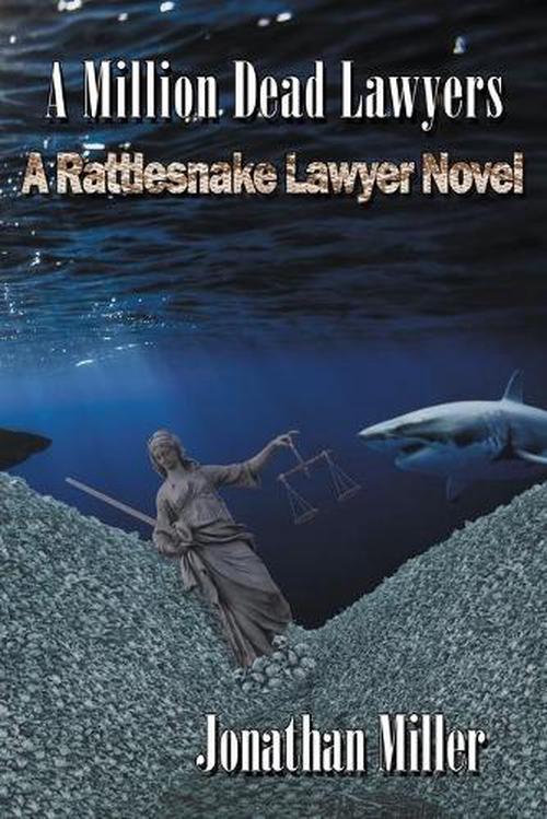 A Million Dead Lawyers