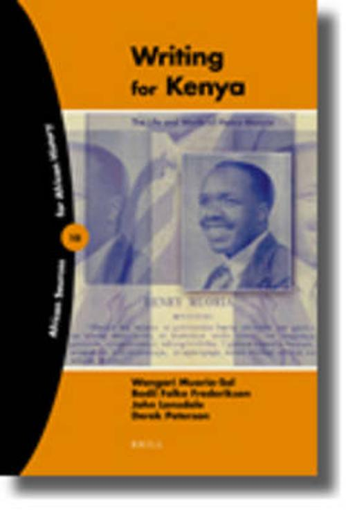 Writing for Kenya: The Life and Works of Henry Muoria