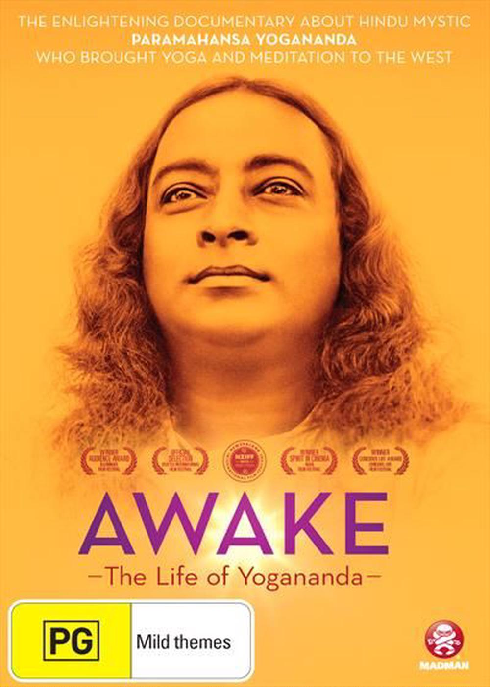Awake - Life Of Yogananda, The