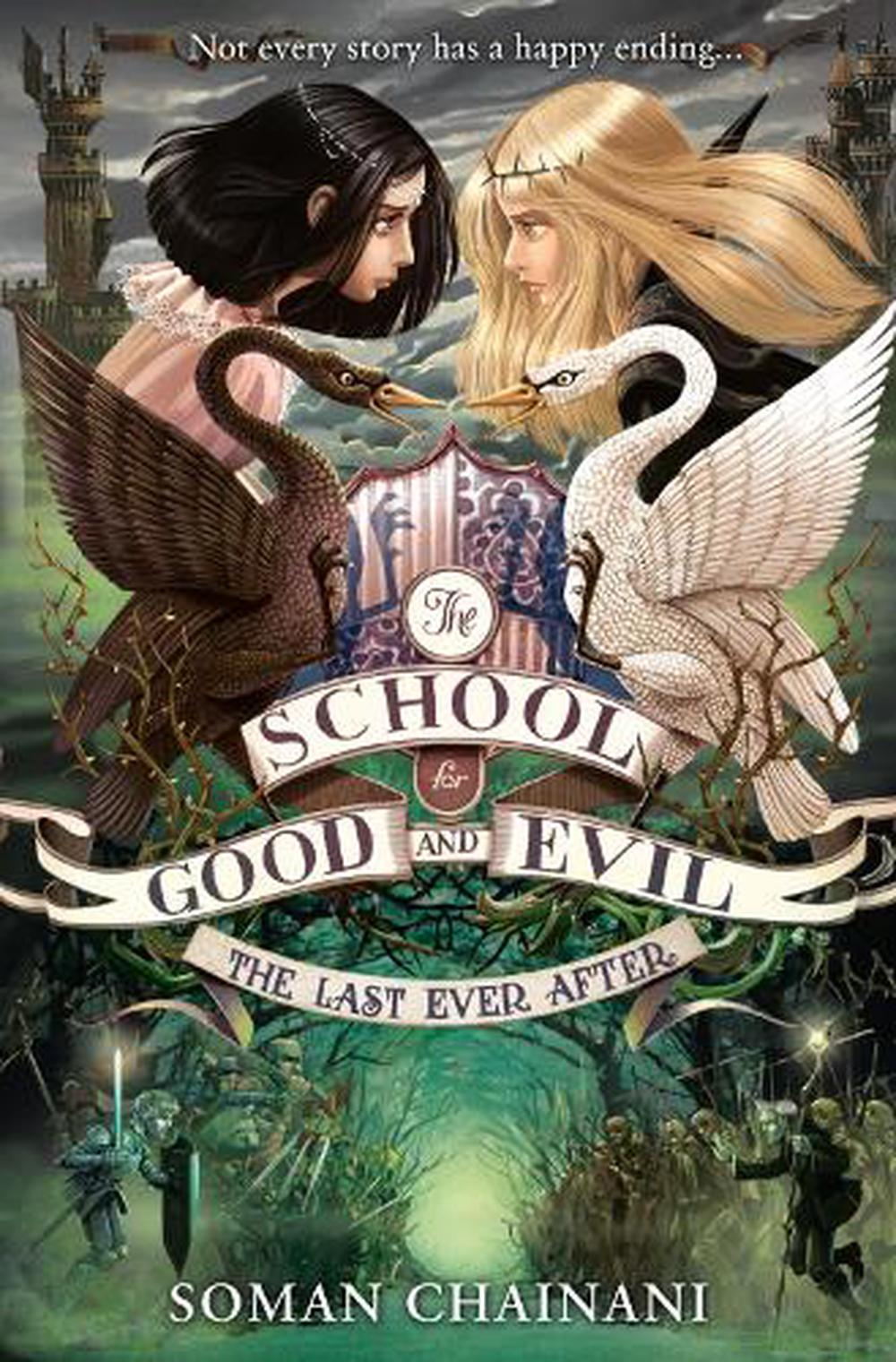 Last Ever After (the School for Good and Evil, Book 3)