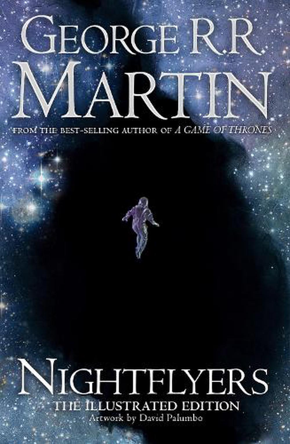 Nightflyers By George Rr Martin Hardcover 9780008296124 Buy Knight Of The Seven 1 Best Selling Author A Song Ice And Fire Brought To Electrifying Life With Artwork David Palumbo