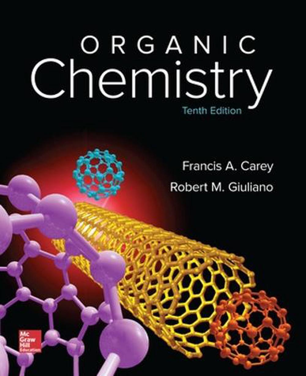 Organic Chemistry by Francis Carey, Hardcover, 9780073511214 | Buy