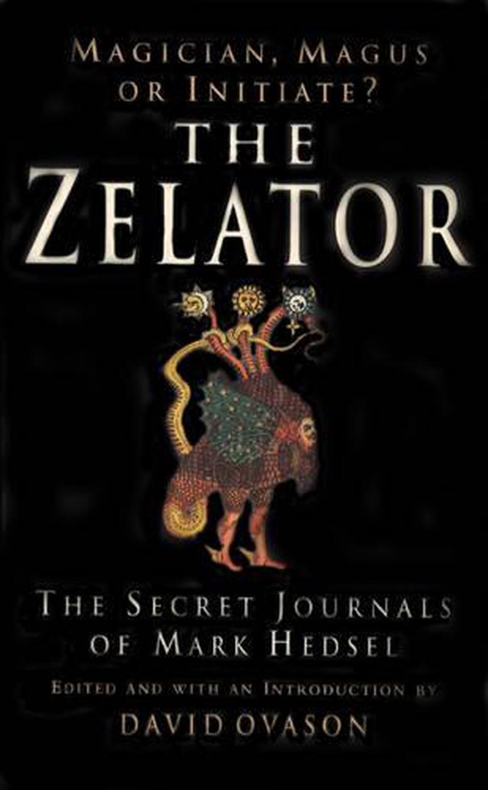 The Zelator. by David Ovason