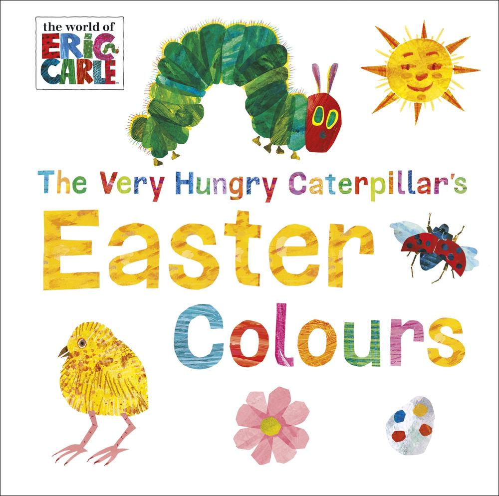 The Very Hungry Caterpillar's Easter Colours