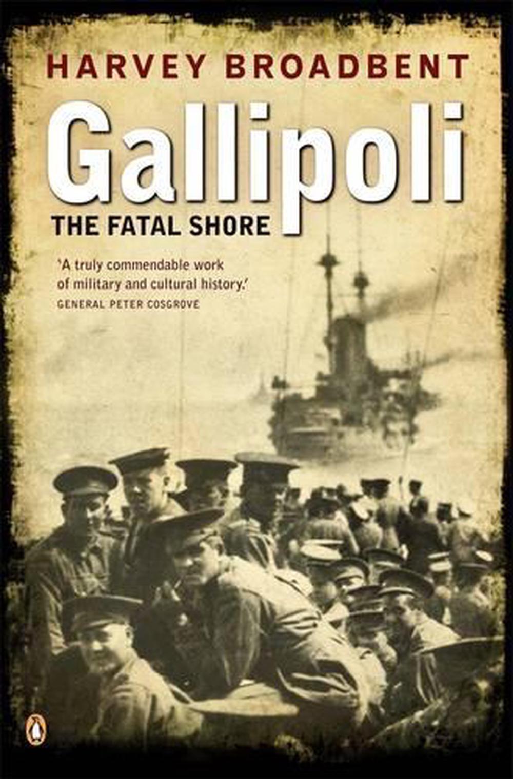 Gallipoli: The Fatal Shore