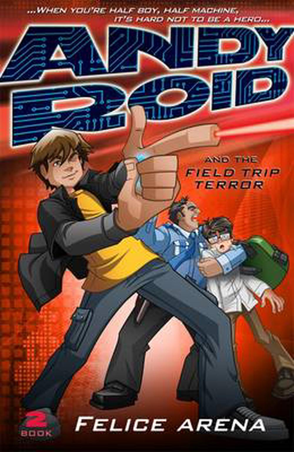 Andy Roid And The Field Trip Terror
