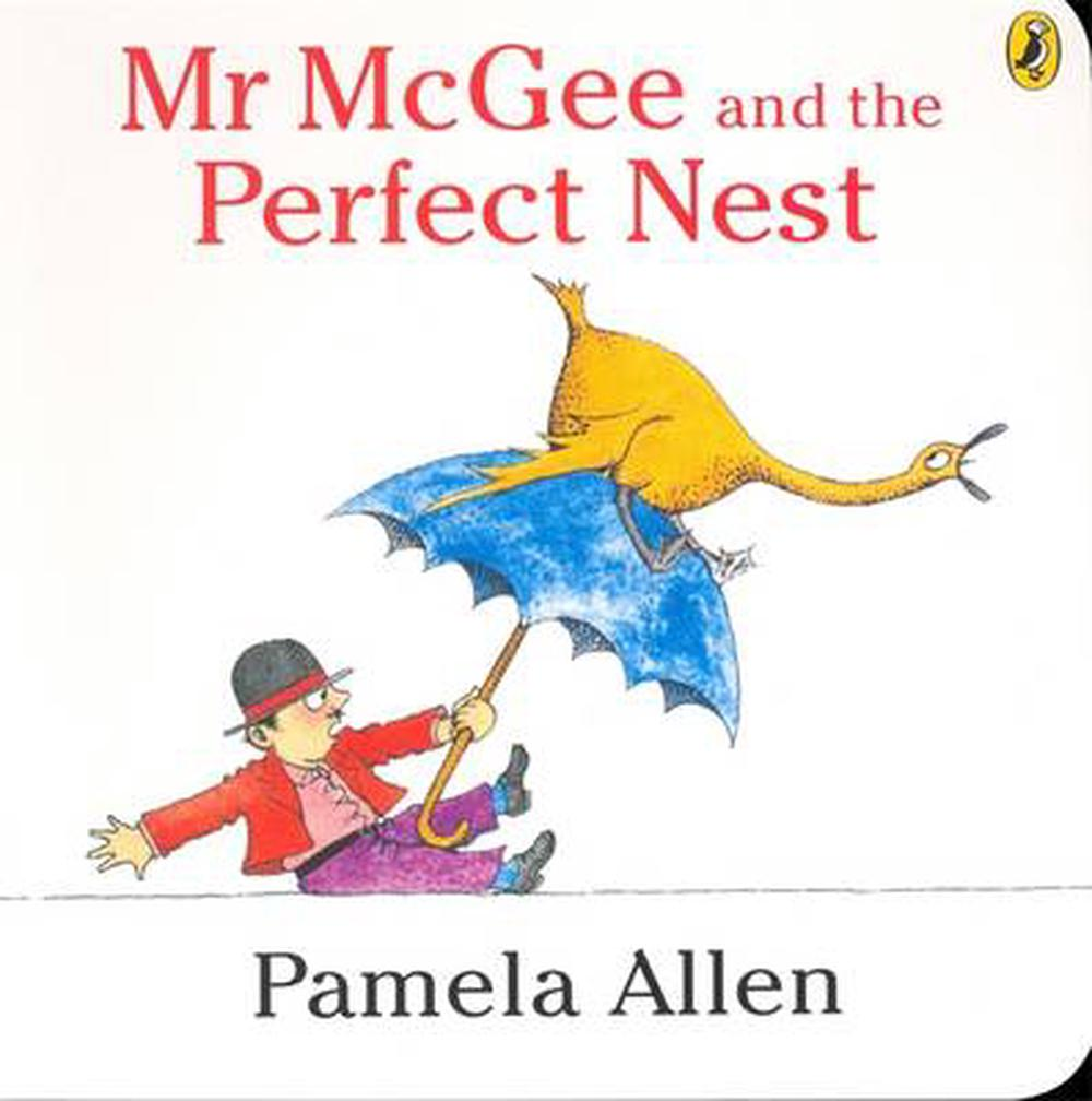 Mr McGee and the Perfect Nest