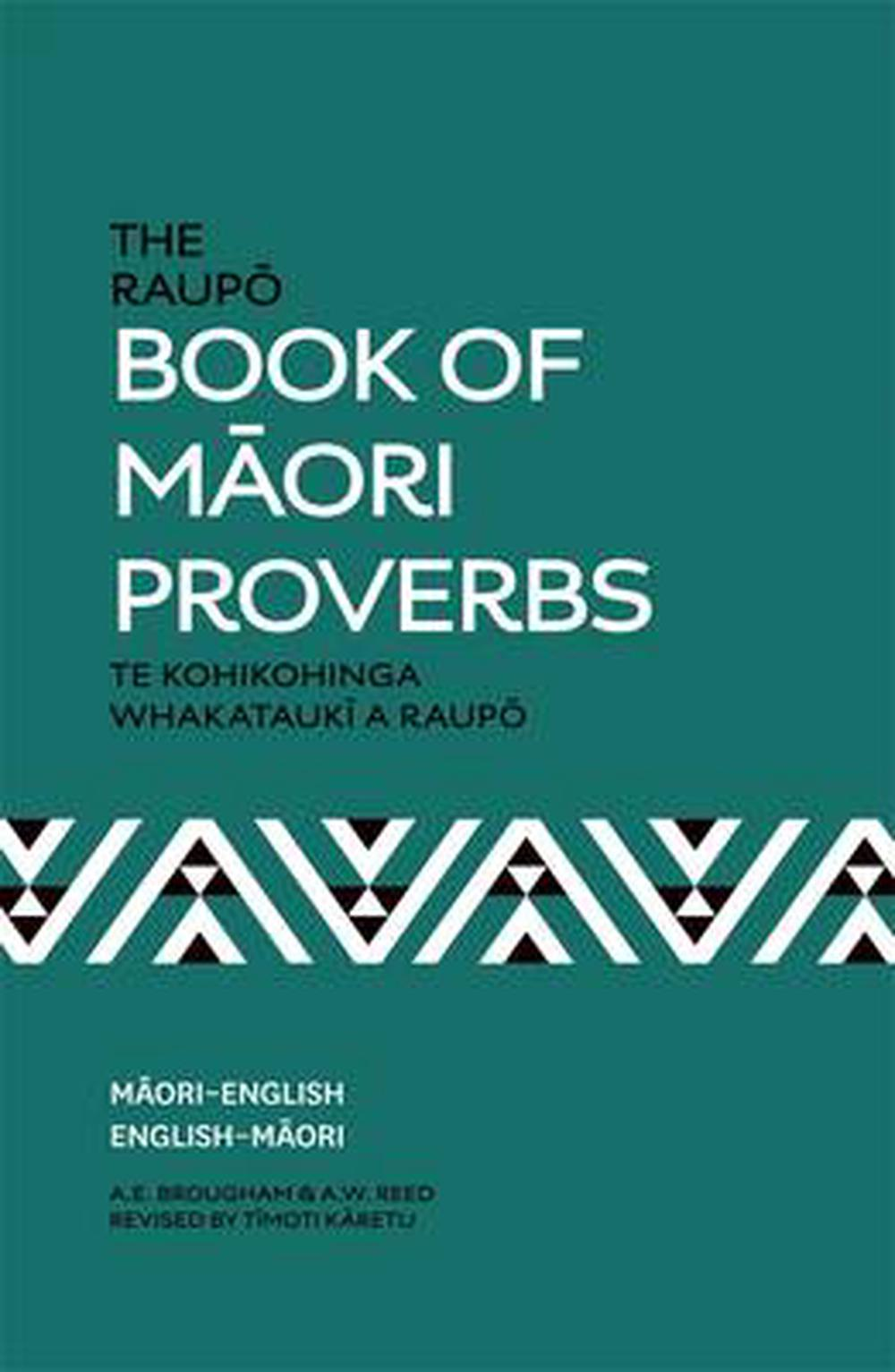 The Raupo Book of Maori Proverbs