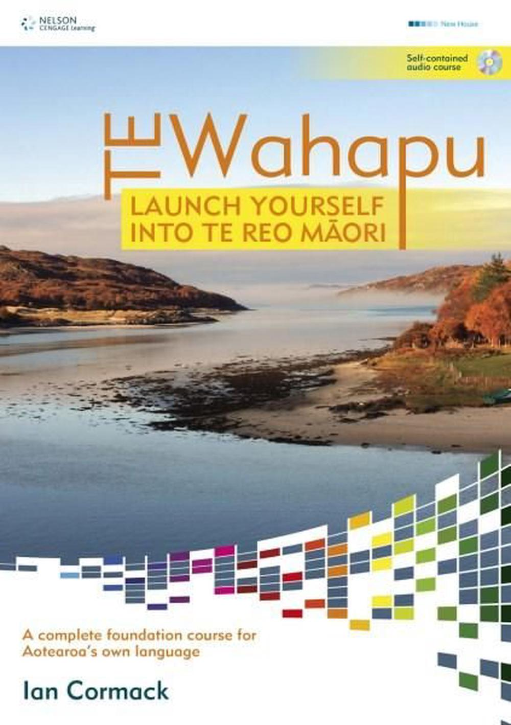 Te Wahapu: Launch Yourself Into Te Reo Maori