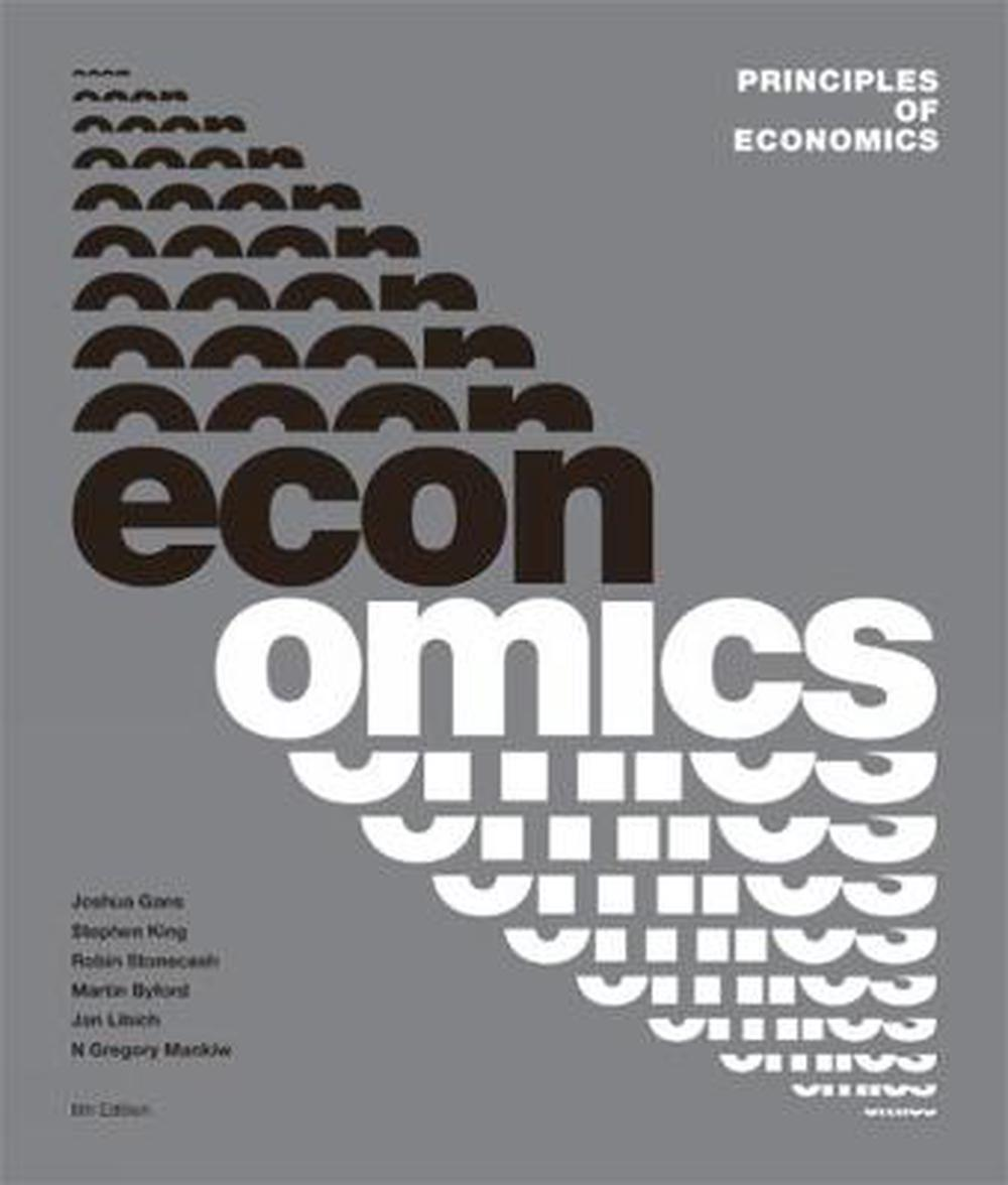 Principles of Economics With Student Resource Access 12 Months, 6th Edition