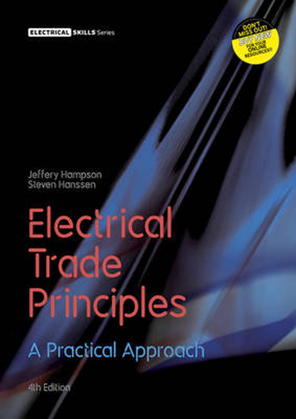 Electrical Trade Principles: A Practical Approach With Student Resource Access 24 Months, 4th Edition
