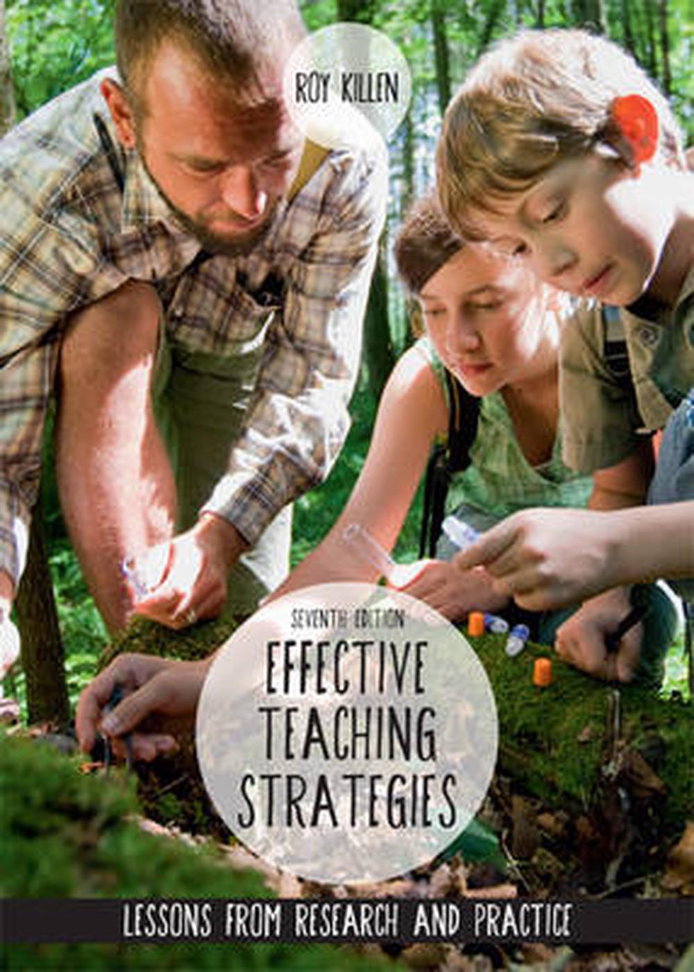 Effective Teaching Strategies: Lessons from Research and Practice, 7th Edition