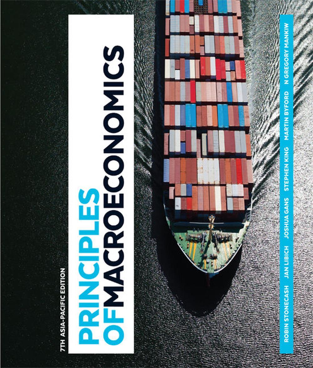 Principles of Macroeconomics Asia-Pacific Edition with Student Resource Access 12 Months, 7th Edition