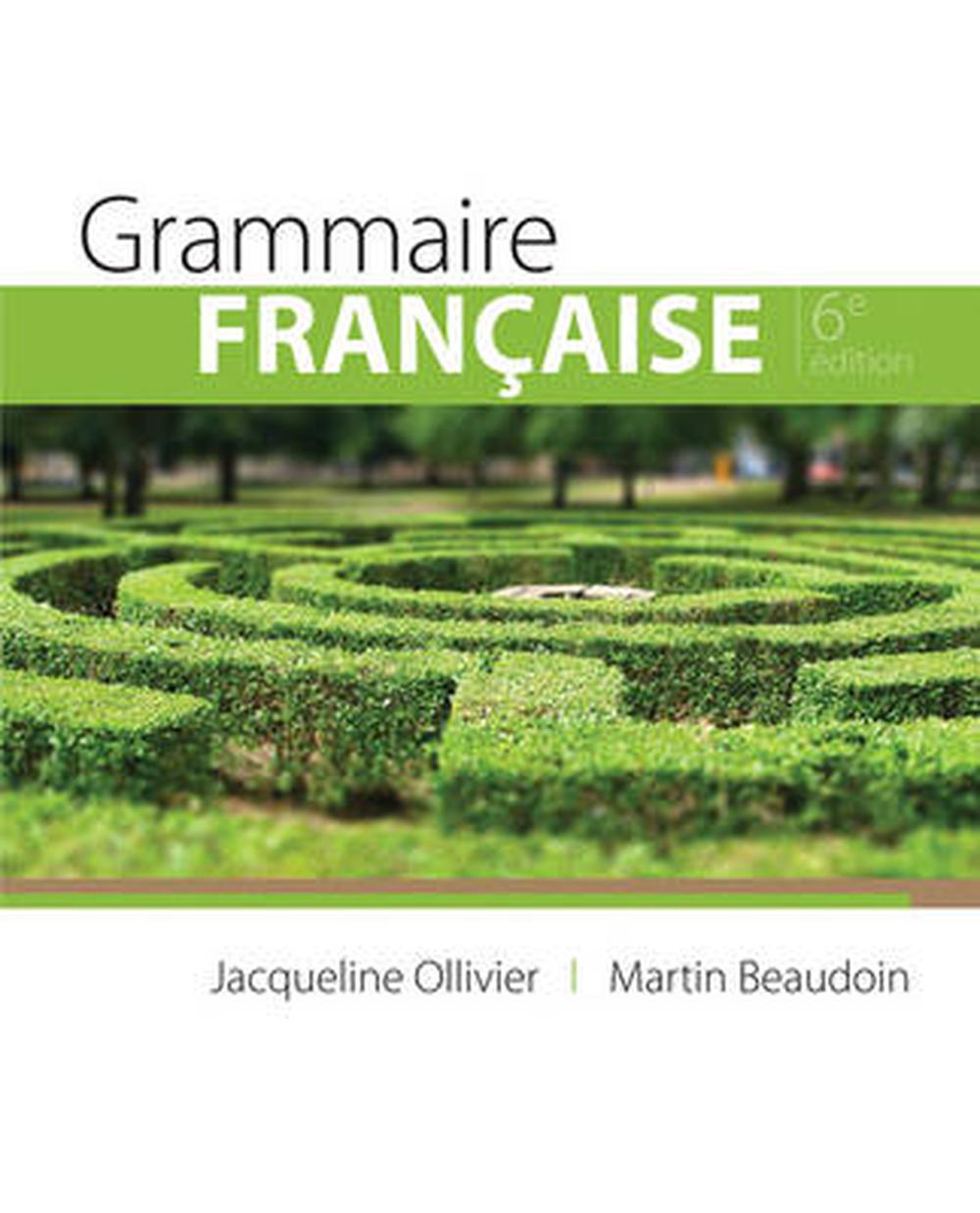 Grammaire Francaise, 6th Edition