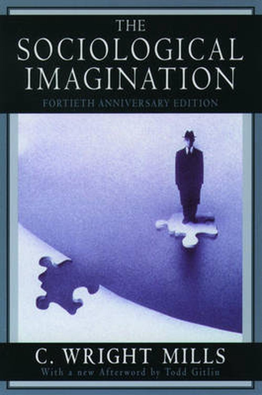 c wright mills sociological imagination