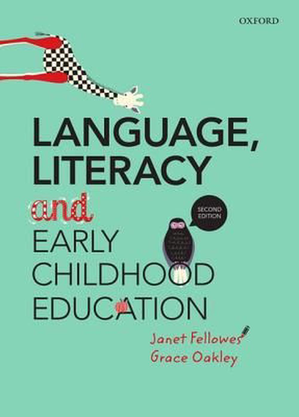Language, Literacy and Early Childhood Education, 2nd Edition