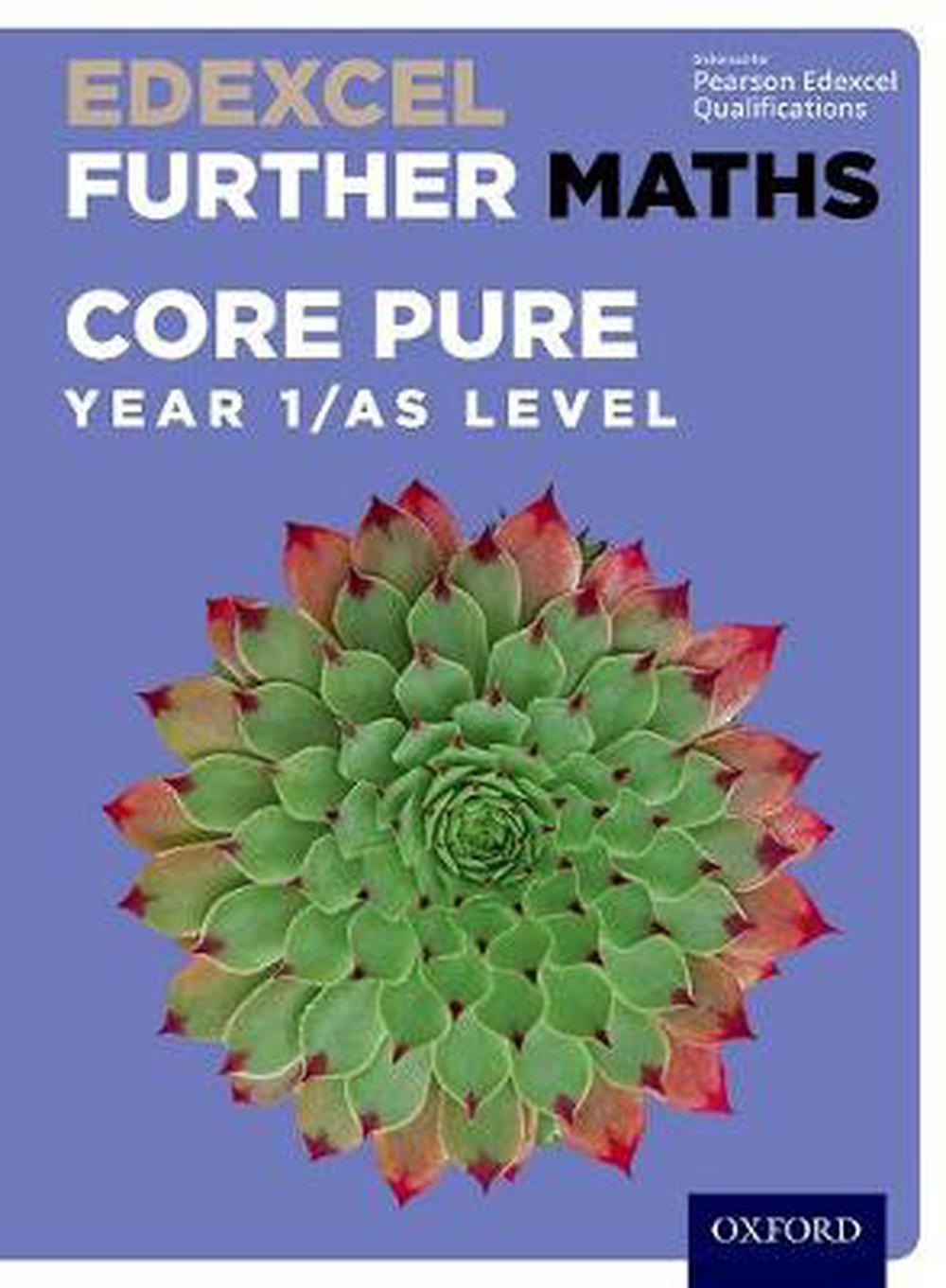Edexcel Further Maths: Core Pure Year 1/as Level Student Book
