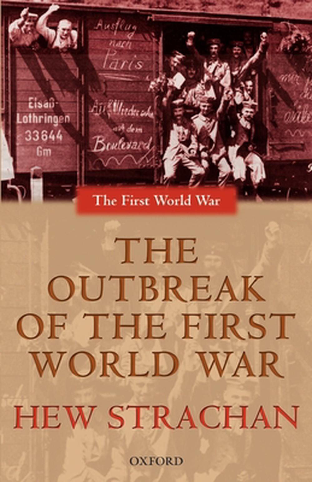 the outbreak of the first world war Conclusion herwig, the editors of a collection of essays the origins of world war i (2002), accept the opinion that ultimate responsibility for war rests with germany and that her outbreak was deliberately provoked by german leaders.