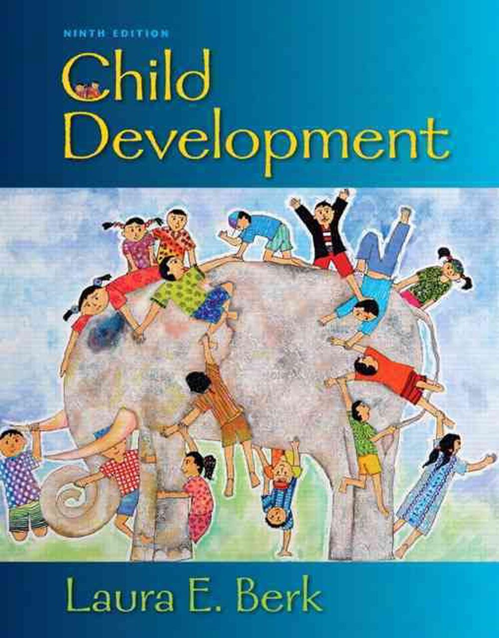 Child Development, 9th Edition