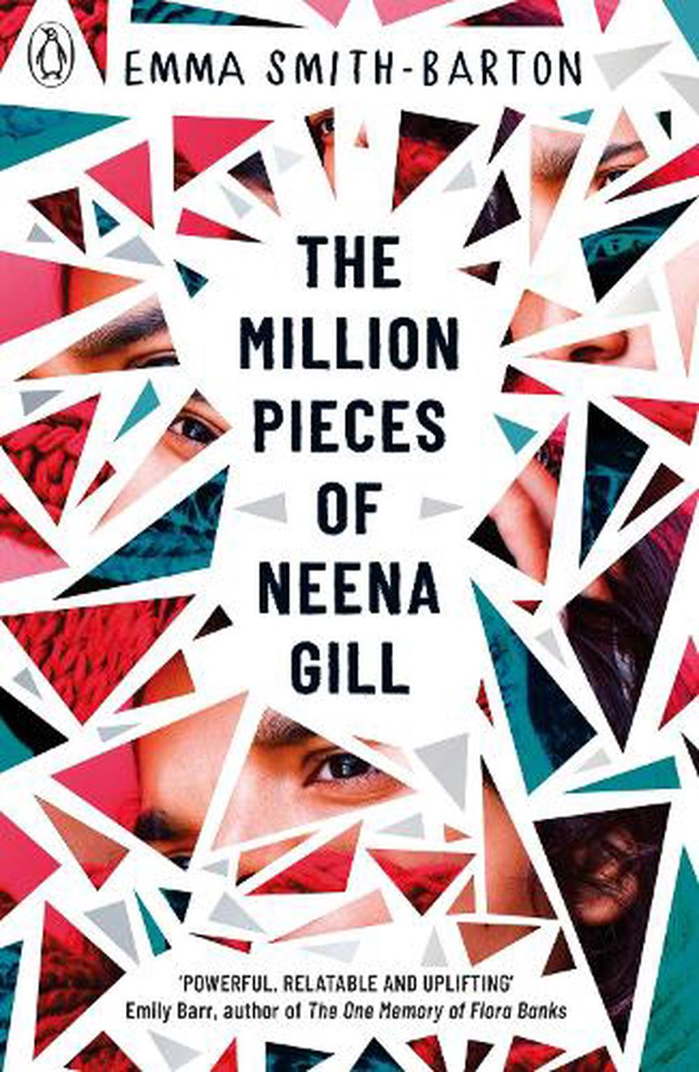 The Million Pieces of Neena Gill
