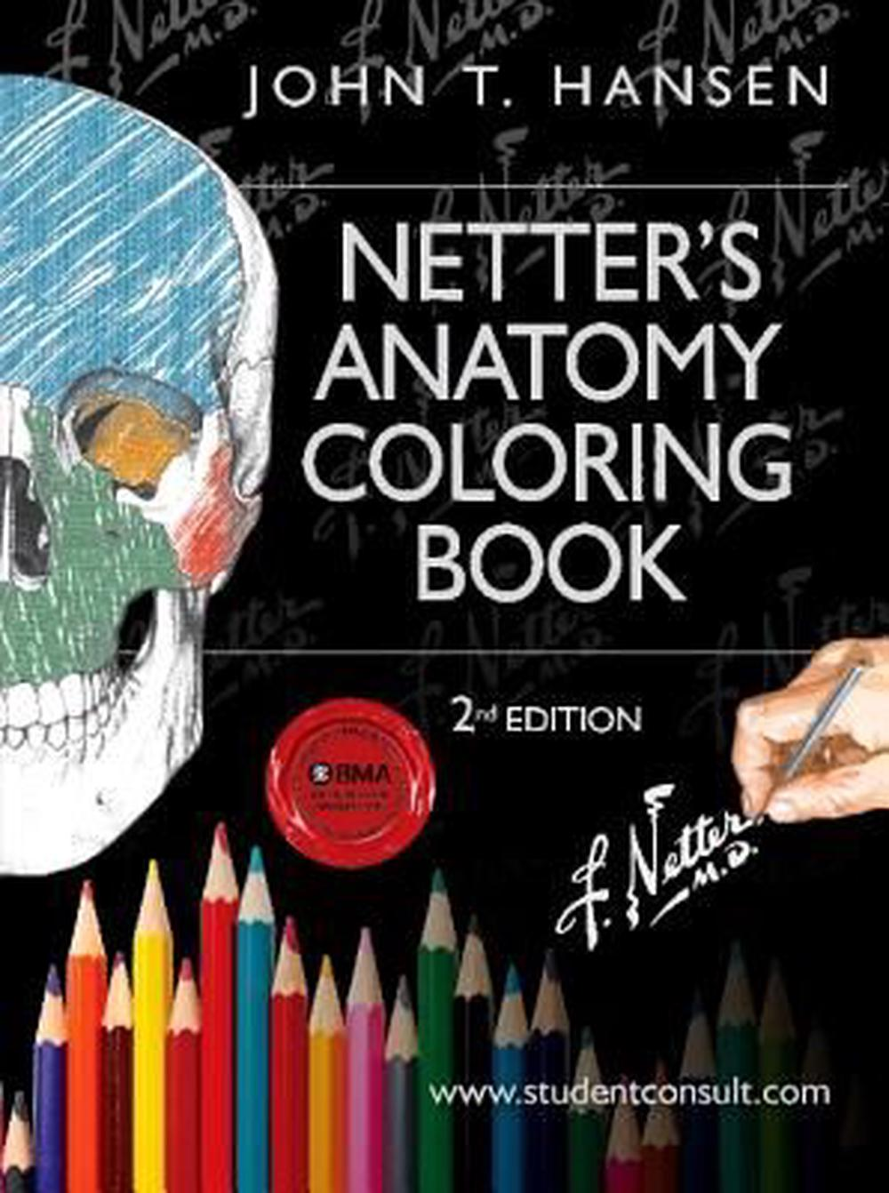 Netter\'s Anatomy Coloring Book, 2nd Edition by John T. Hansen ...