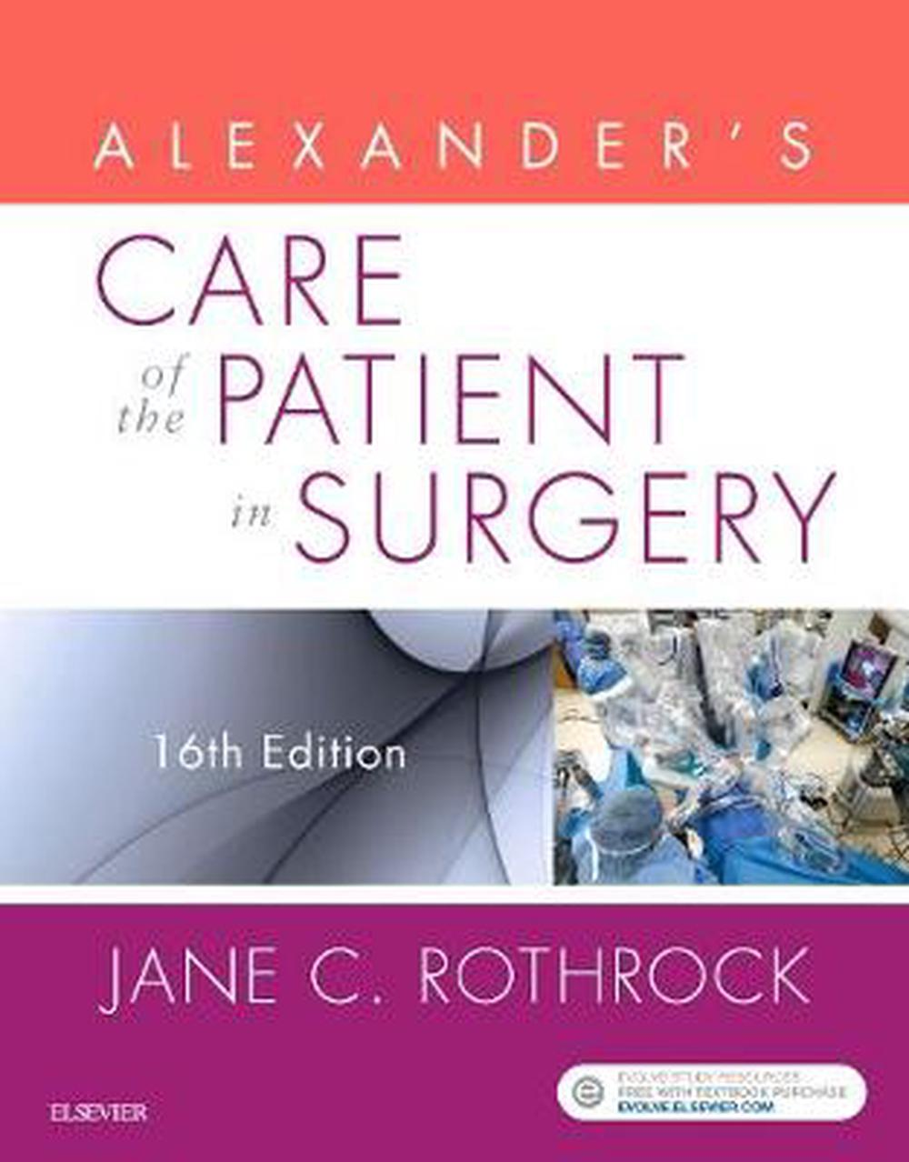 Alexanders Care Of The Patient In Surgery 16th Edition By Jane C