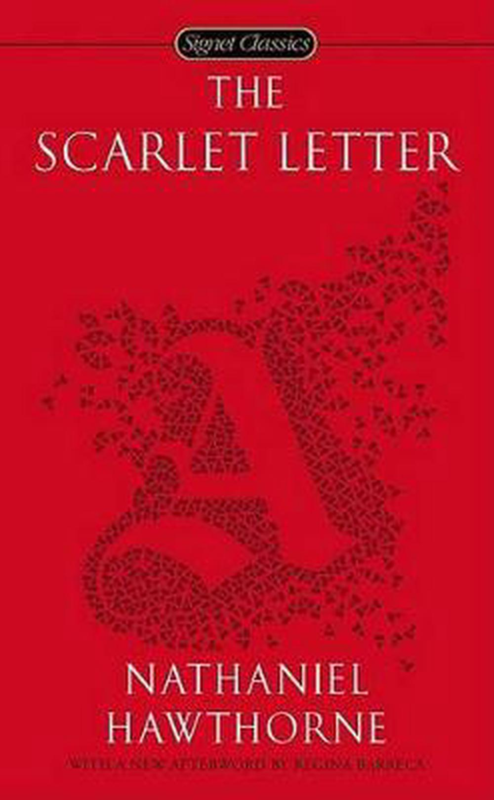 the symbol of the letter a in the novel the scarlet letter by nathaniel hawthorne Hester prynne – hester prynne is the main character and principal protagonist of the scarlet lettershe is a married woman living in puritan-era boston hester is from england, where she married an elderly man who sent her to the colonies ahead of him.