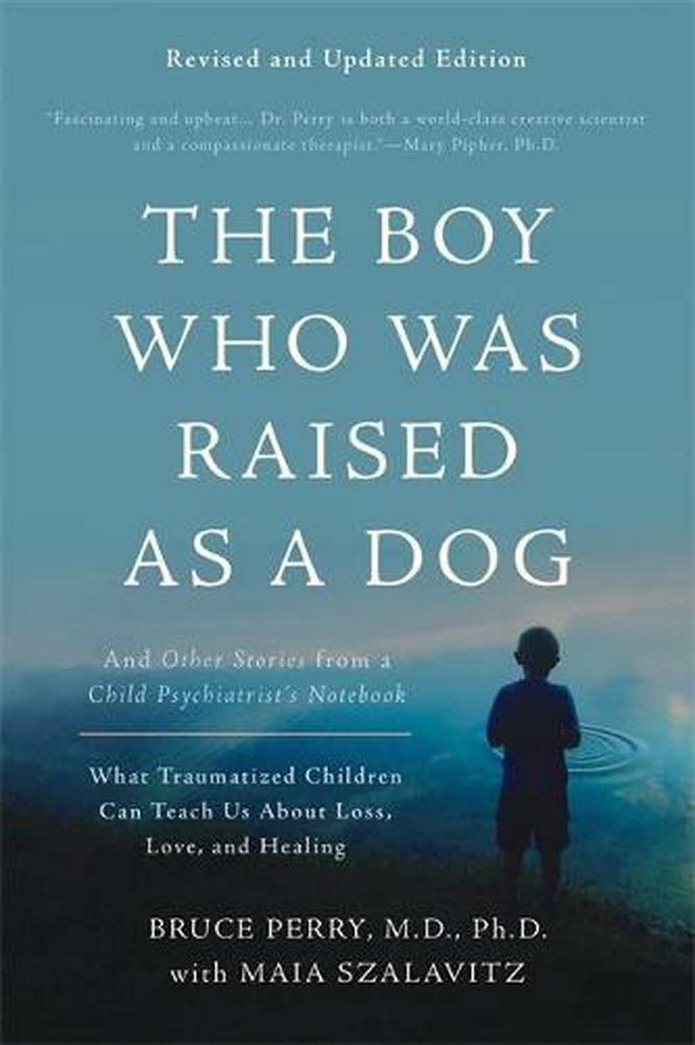 Boy Who Was Raised As a Dog, 3rd Edition