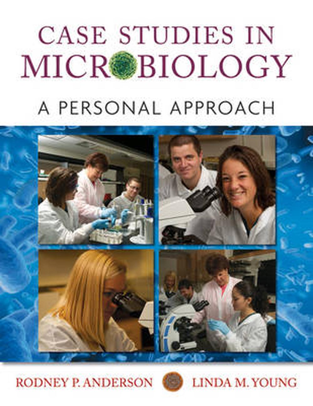 case studies in microbiology a personal approach answers An engaging and clear approach to learning complex microbiology and case's microbiology: an introduction focuses on big case studies come alive.