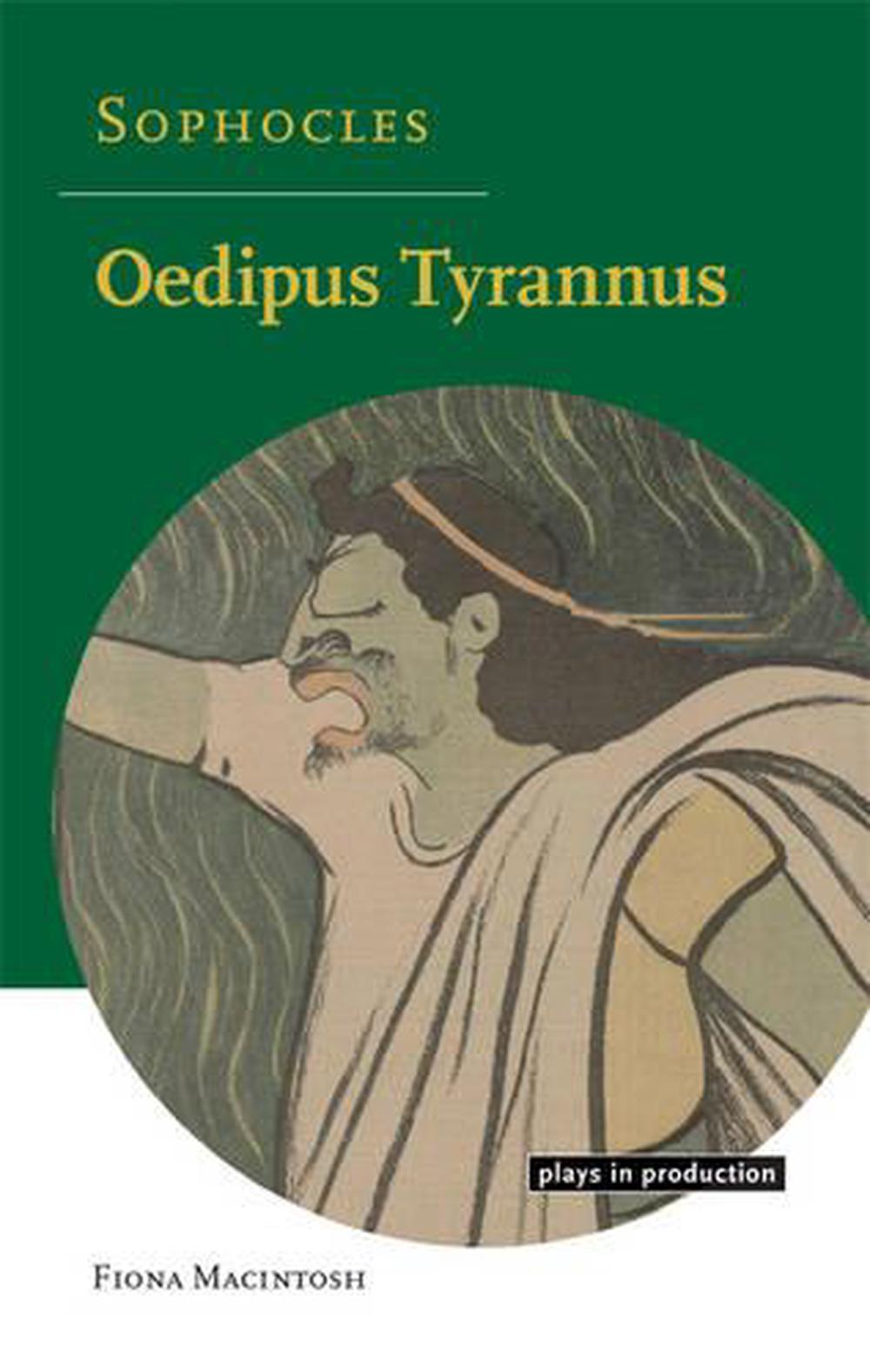 oedipus tyrannus essay Dana spiegel danas@mitedu 4/15/98 21l001 oedipus tyrannus: evolution of free will the myth of oedipus is one of humanity's oldest stories it existed as a folktale in.
