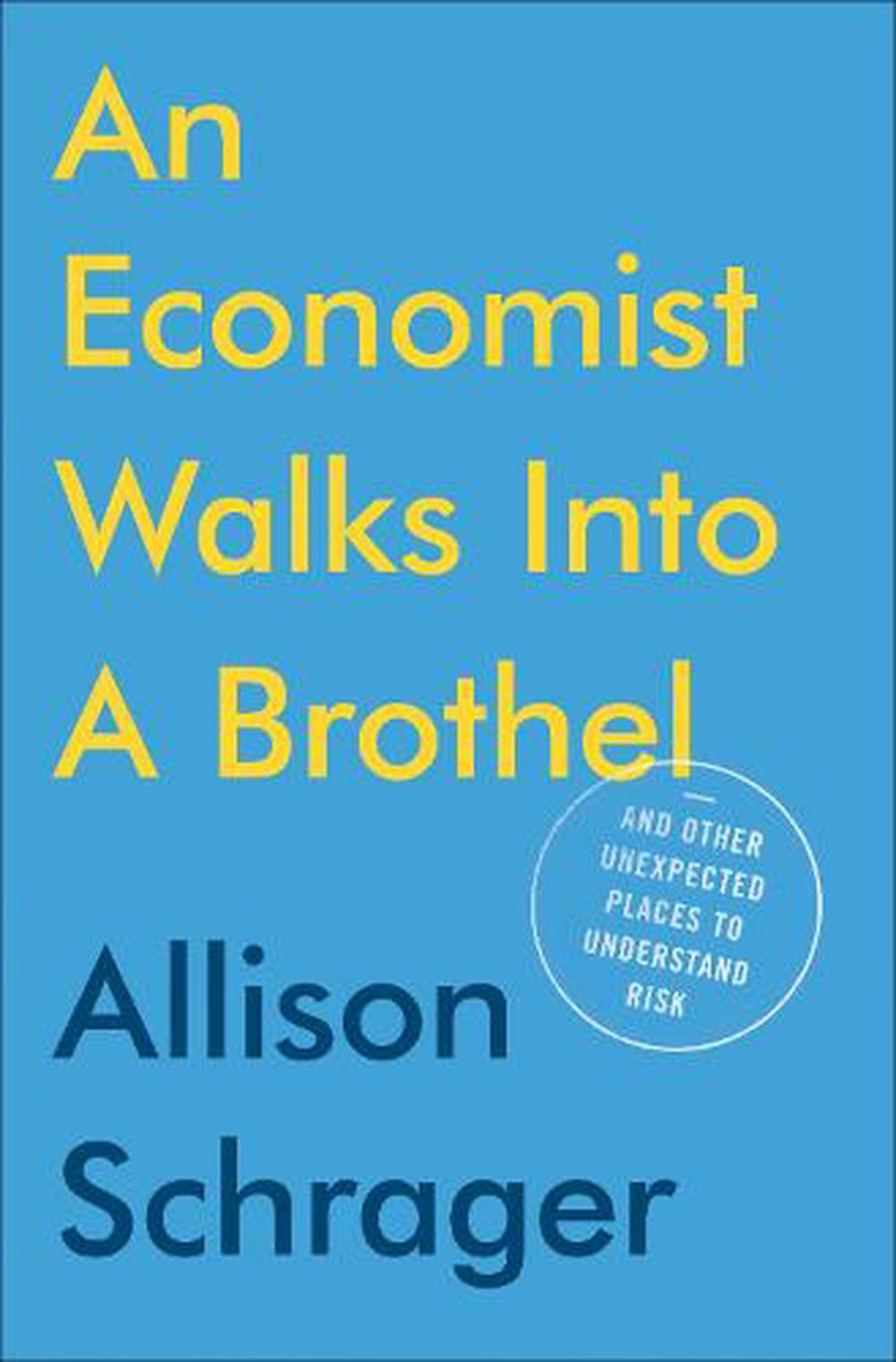 Economist Walks Into a Brothel