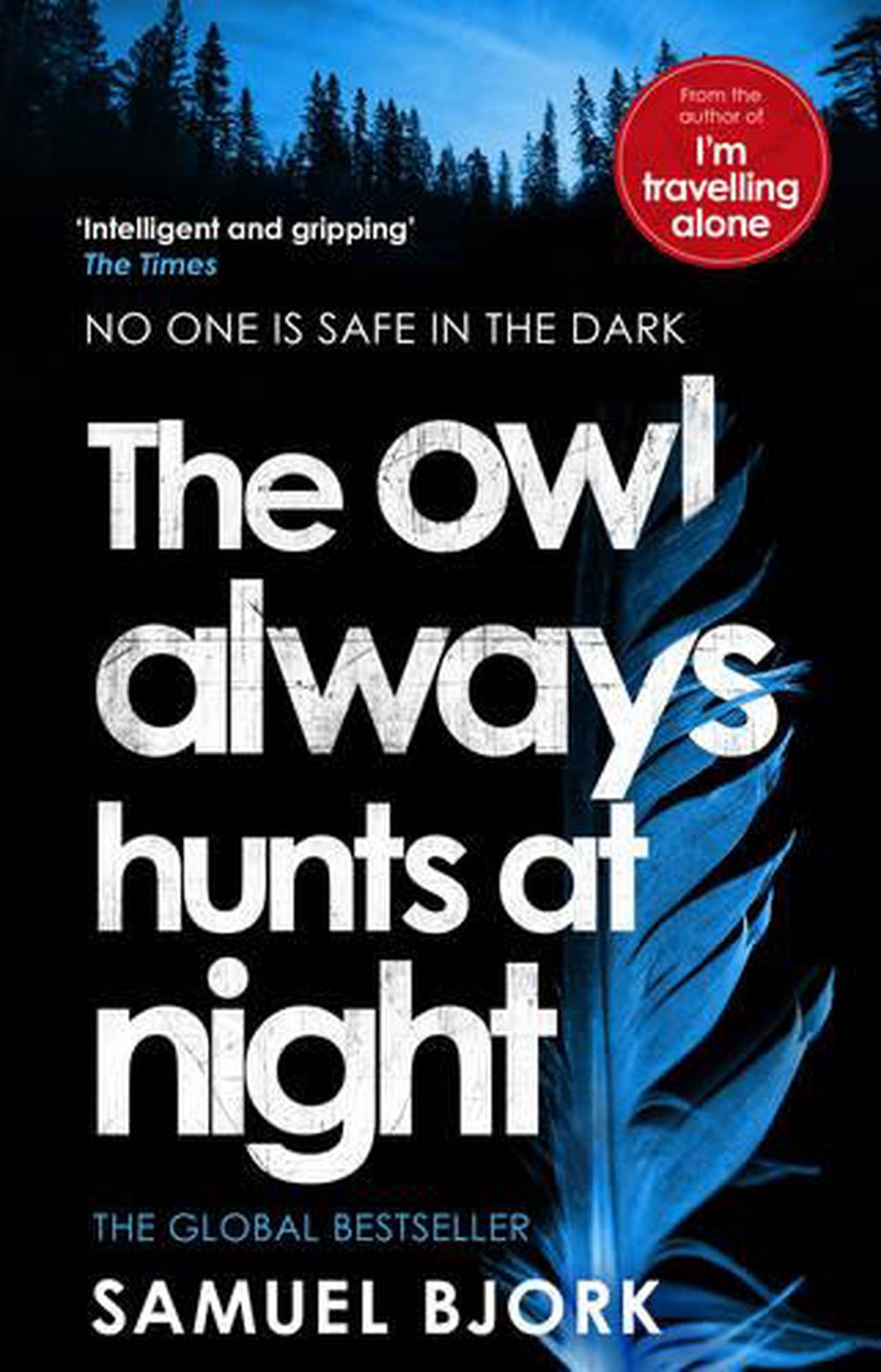 Owl Always Hunts at Night