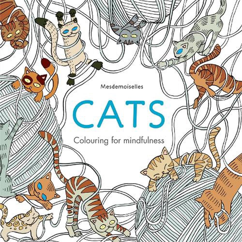 Cats: Adult Colouring for Mindfulness