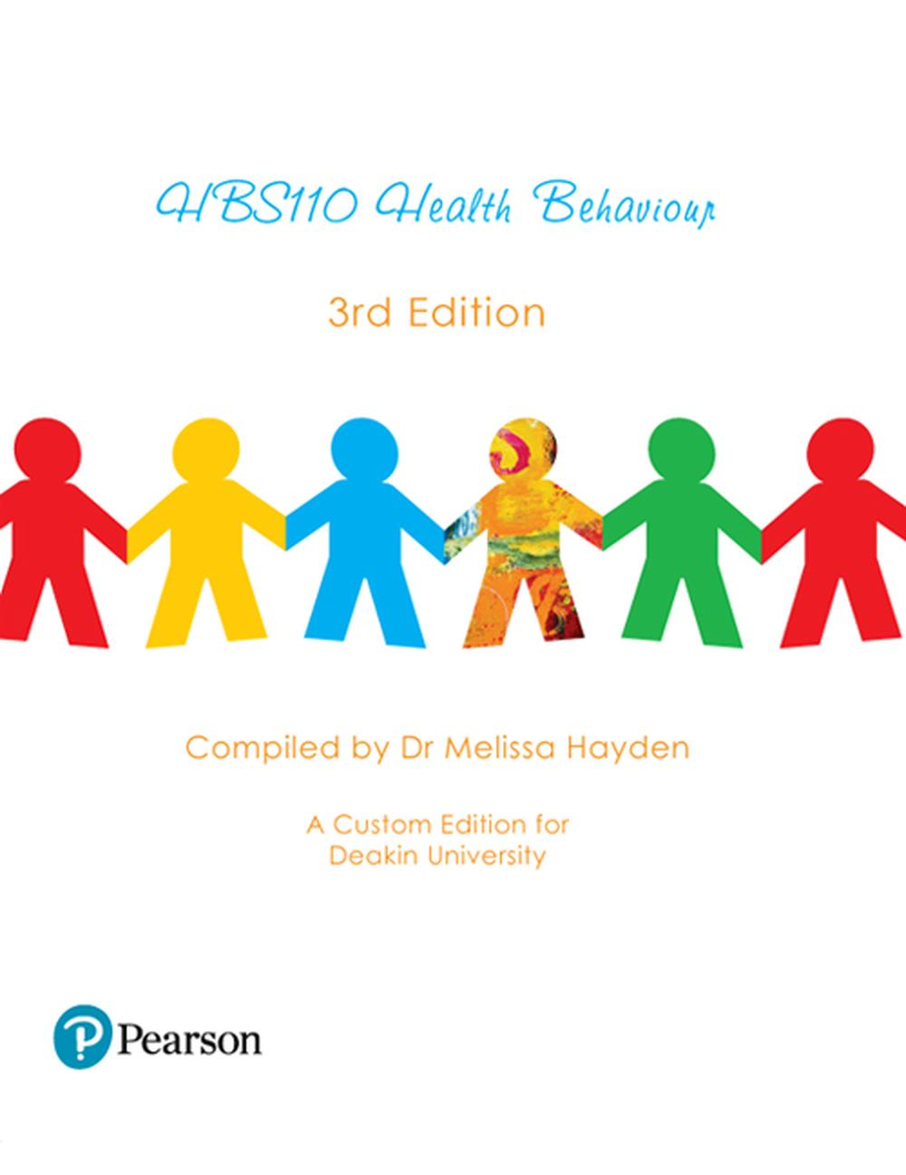 Health Behaviour HBS110, 3rd Edition by Rebecca Donatelle, Paperback,  9780655700494