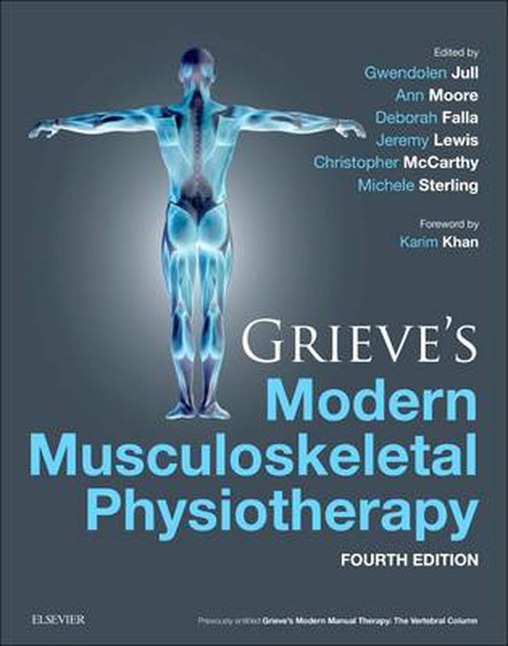 Grieve's Modern Musculoskeletal Physiotherapy, 4th Edition