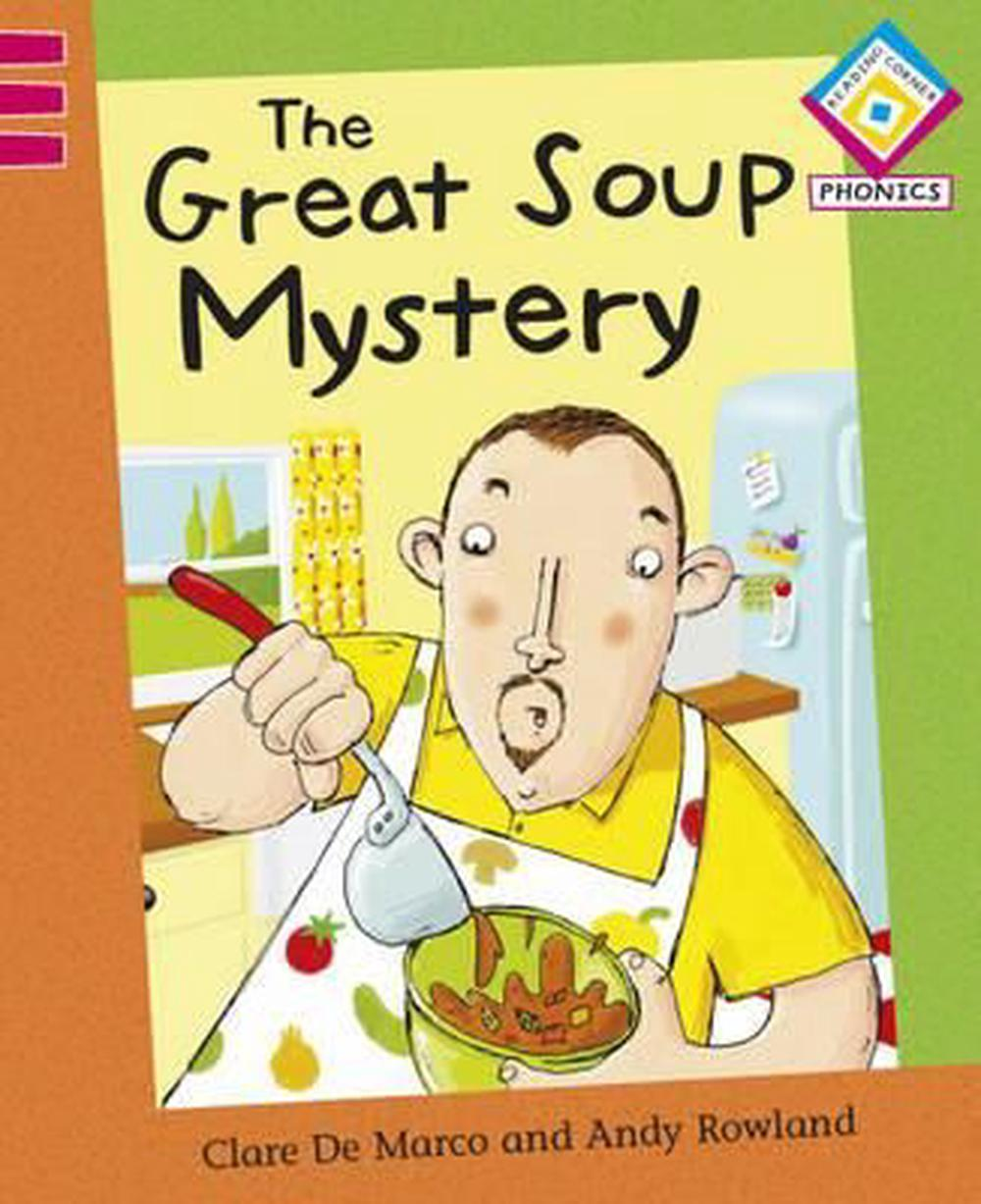 The Great Soup Mystery by Clare De Marco, Paperback, 9780749691813