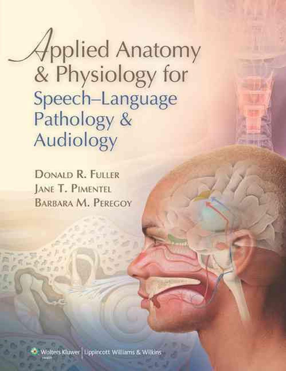 Applied Anatomy & Physiology for Speech-Language Pathology ...