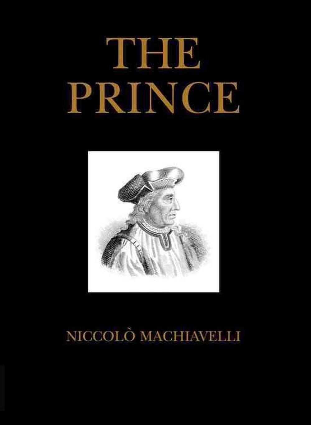 violence in the prince by machiavelli Niccolò machiavelli, (born may 3, 1469, florence, italy—died june 21, 1527, florence), italian renaissance political philosopher and statesman, secretary of the florentine republic, whose most famous work, the prince (il principe), brought him a reputation as an atheist and an immoral cynic.