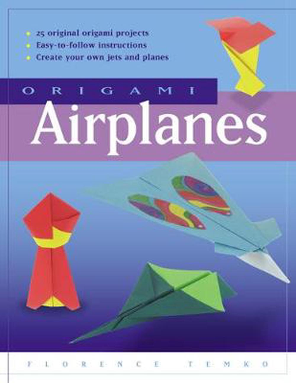 Origami Airplanes: [Origami Book, 20 Projects]
