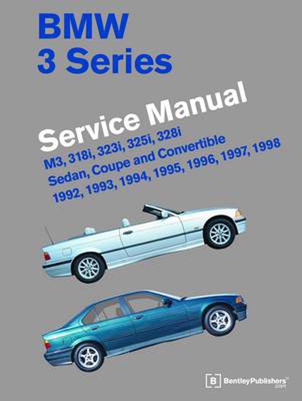 bmw 3 series service manual m3 318i 323i 325i 328i sedan rh thenile com au BMW Car Problems 1990 328I