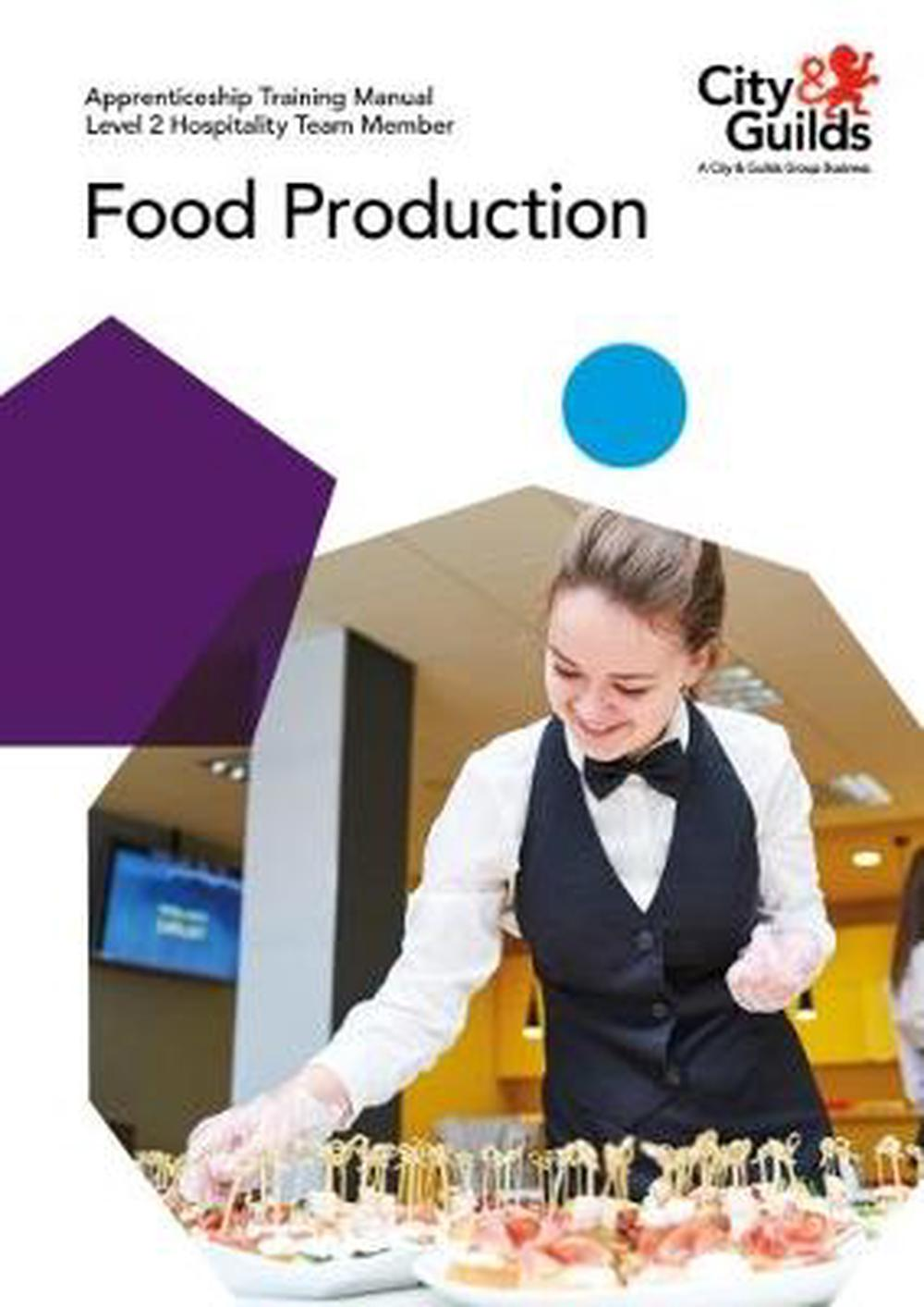 Level 2 Hospitality Team Member - Food Production: Apprenticeship Training Manual