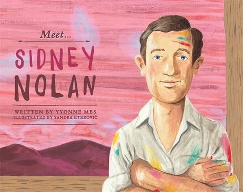 Meet... Sidney Nolan