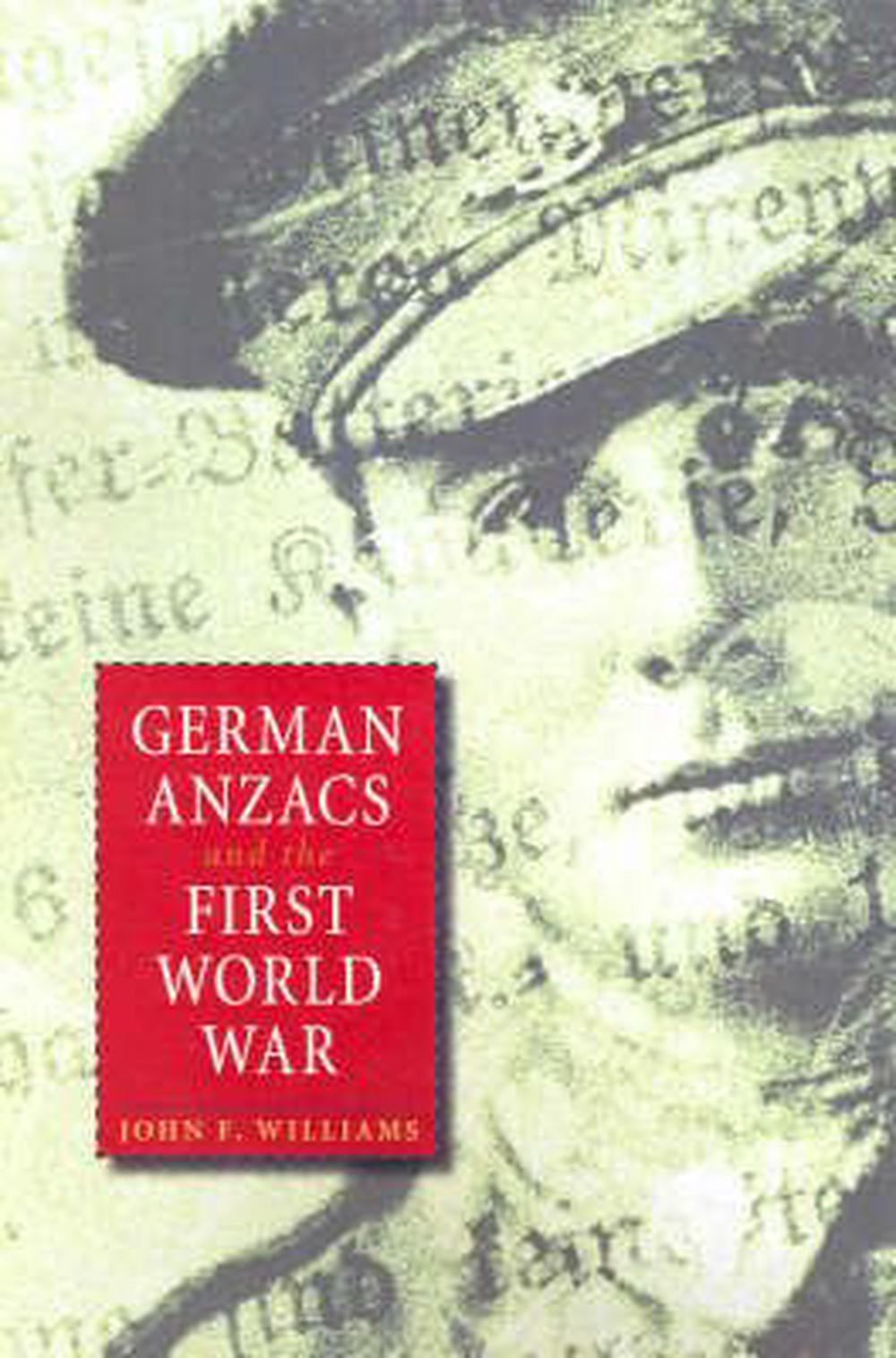 German Anzacs and the First World War