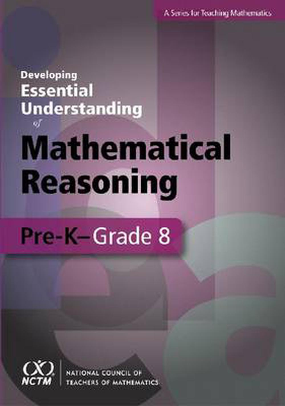 Developing Essential Understanding - Mathematical Reasoning in Grades Pre-k- Grade 8