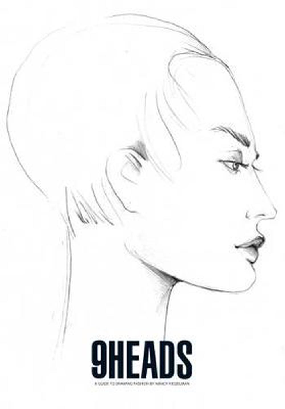 9 Heads: A Guide to Drawing Fashion. Nancy Riegelman