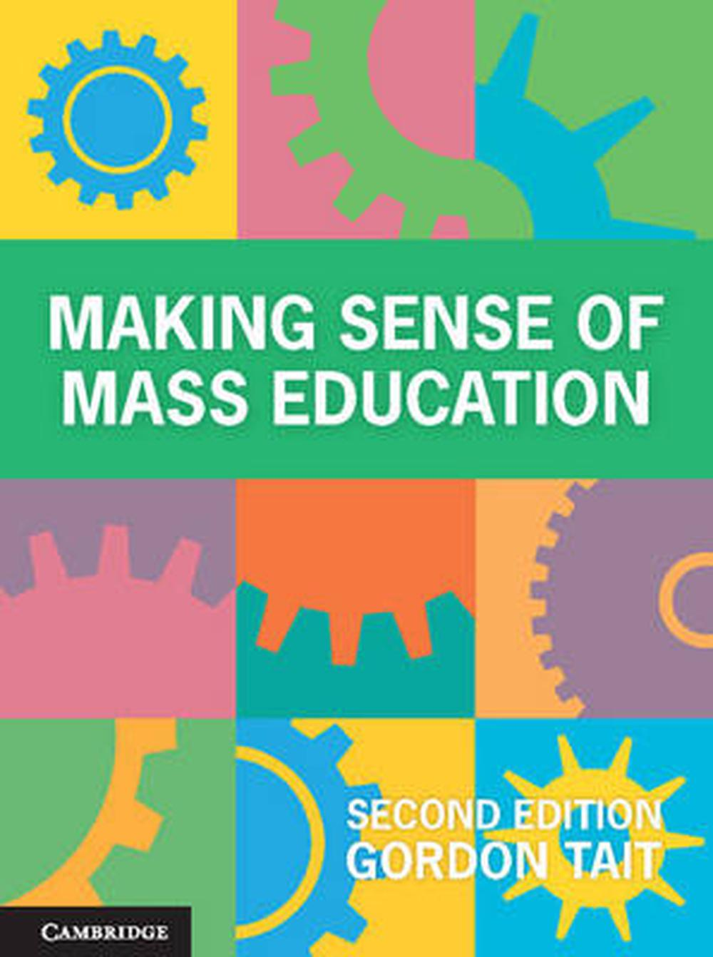 Making Sense of Mass Education, 2nd Edition